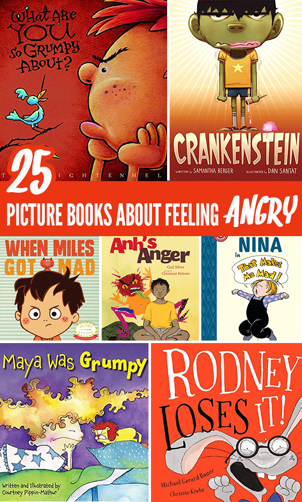 25 Children's Picture Books About Anger