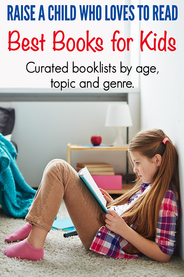 Best books for kids booklists. Curated by a teacher and parent. Inspire a love of reading in your child.