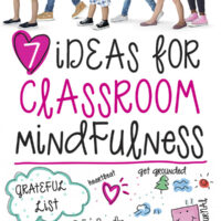 7 Ideas for classoom mindfulness