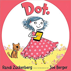 Dot. Picture books about digital citizenship