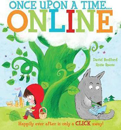 Once Upon a Time Online. Kids books about technology