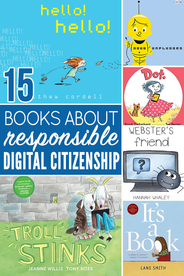 Picture books about Digital Citizenship