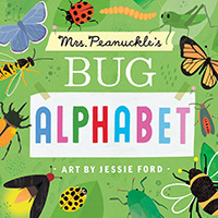 Mrs Peanuckles Bug Alphabet book