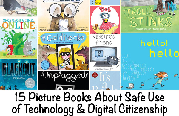 Books about Safe Use of Technology and Digital Citizenship