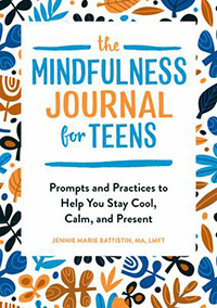 The Mindfulness Journal for Teens