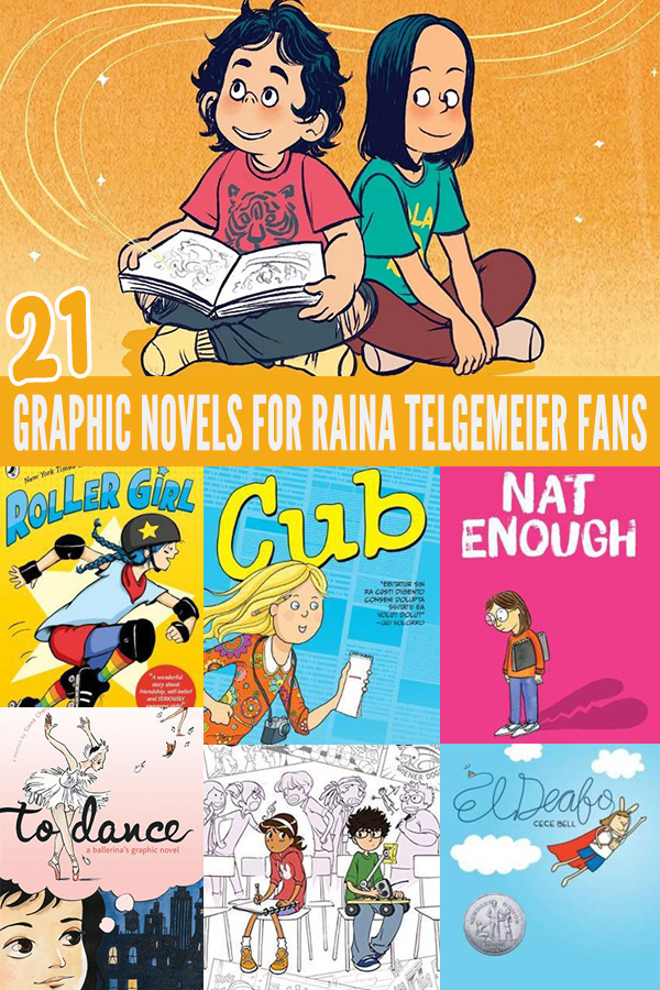 Read alikes: 21 Graphic Novels for Raina Telgemeier fans