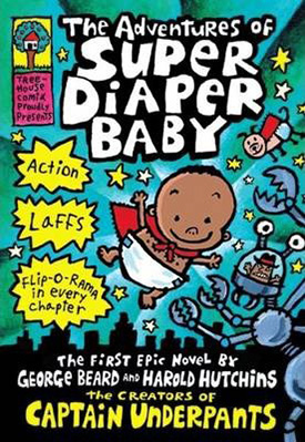 Super Diaper Baby: funny graphic novels for kids