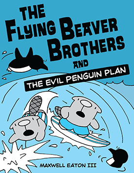 The Flying Beaver Brothers graphic novel for kids