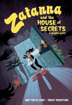 Zatanna and the House of Secrets graphic novel