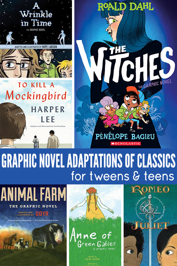 Graphic Novel Adaptations of Classic Novels for Tweens and Teens