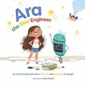 Ara the Star Engineer: Coding Books for Kids