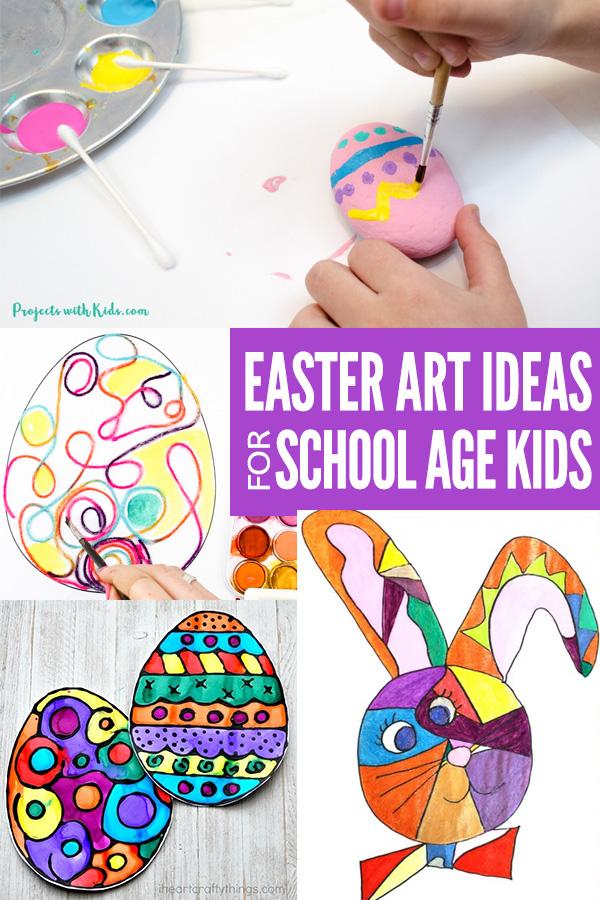 Easter Art Ideas for School Age Kids