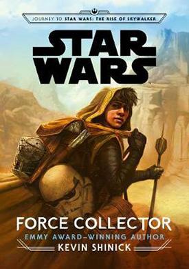 Force Collector: Star Wars YA fiction