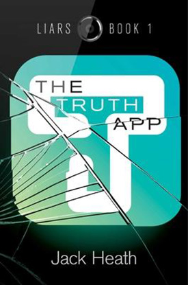 The Truth App: Chapter books about coding