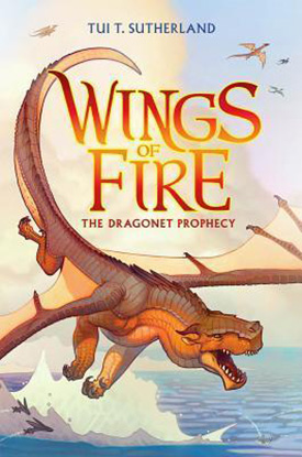 The Dragonet Prophecy: Wings of Fire Book 1