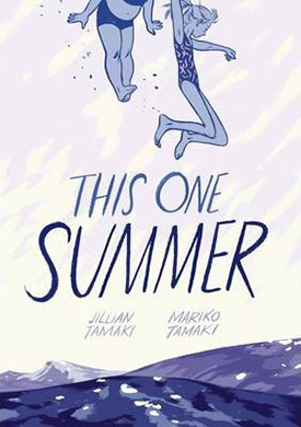 This One Summer: graphic novels for girls